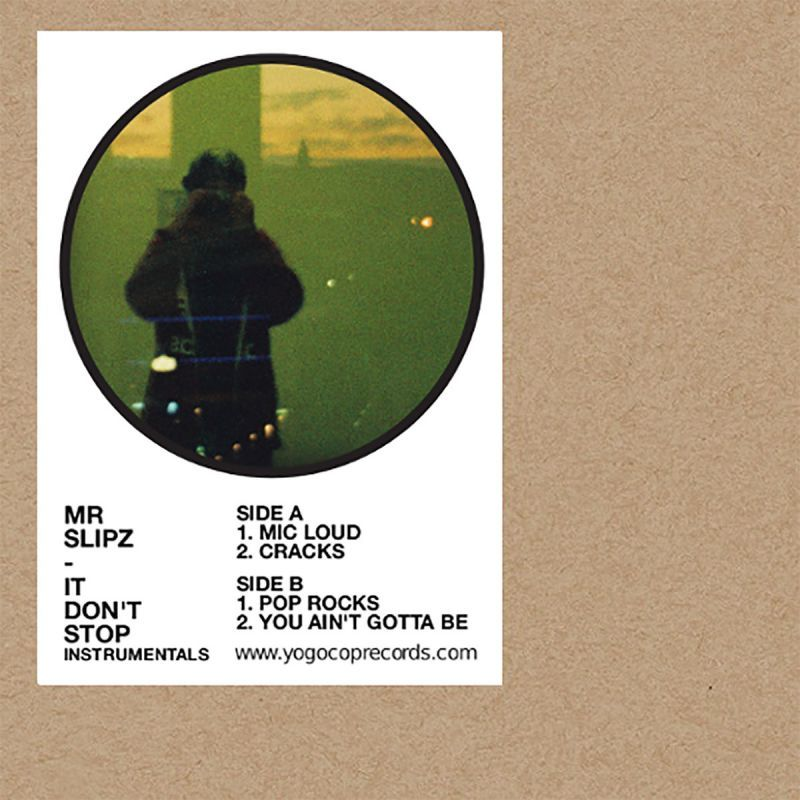 "Mr Slipz - It Don't Stop Instrumentals [Vinyl Record / 7""]-YOGOCOP RECORDS-Dig Around Records"
