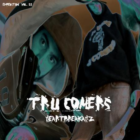 Tru Comers - EXPEDITion Vol. 25: Heartbreakahz [Vinyl Record / LP] - Dig Around Records