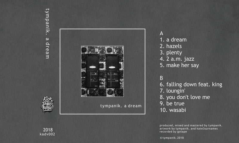 tympanik. - a dream [Cassette Tape]-Kick A Dope Verse!-Dig Around Records