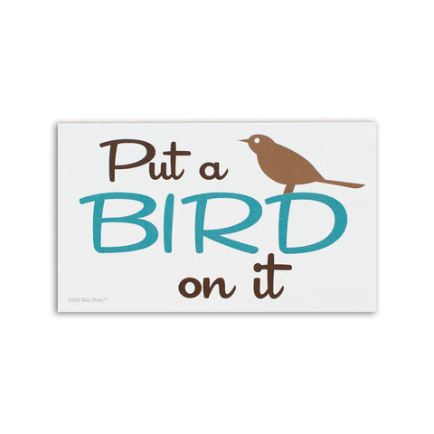 Put a Bird on it | Sticker