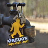Squatch Out Oregon | Key Chain