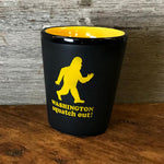 Squatch Out Washington | Shot Glass