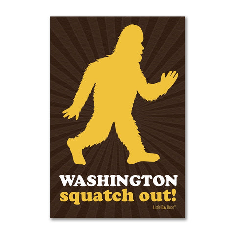Squatch Out Washington | Refrigerator Magnet