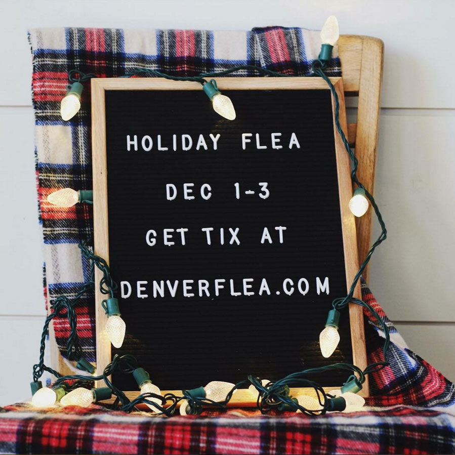Denver Flea Holiday 2017