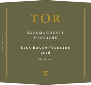 TOR Kick Ranch Vineyard Grenache 2016