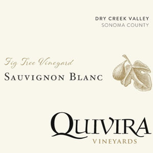 Quivira 2019 Fig Tree Vineyard Sauvignon Blanc