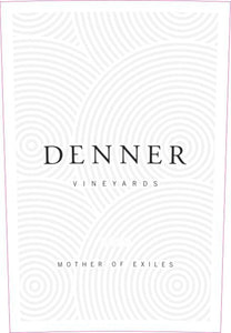 Denner Vineyards Mother of Exiles  2016