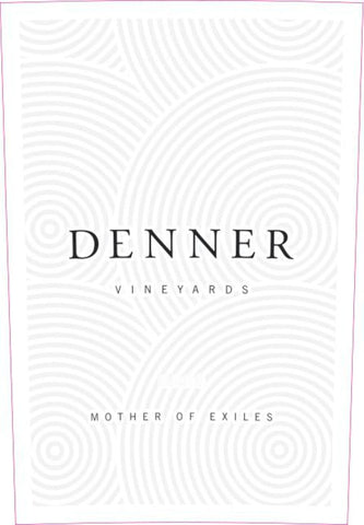 Denner Vineyards 2016 Mother of Exiles