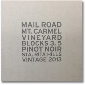 Mail Road 2013 Mt. Carmel Blocks 3 & 5 Pinot Noir