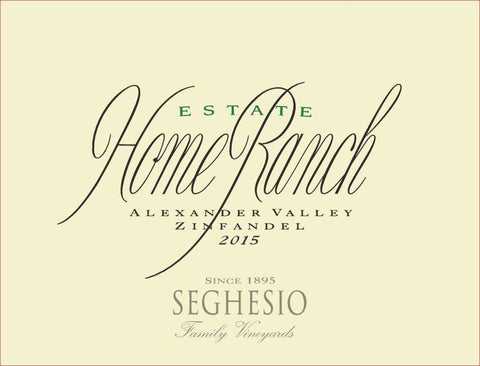 Seghesio 2015 Home Ranch Zinfandel
