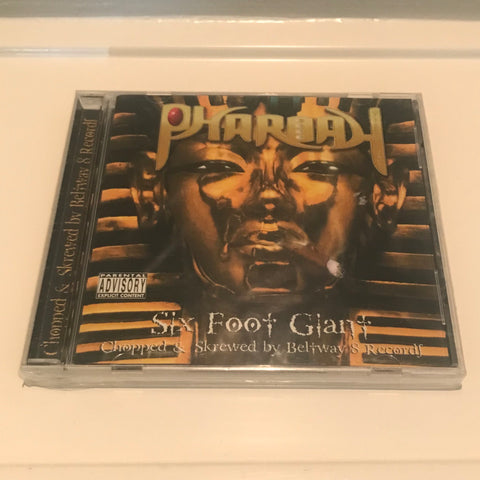 "PHAROAH ""SIX FOOT GIANT"" C/S"