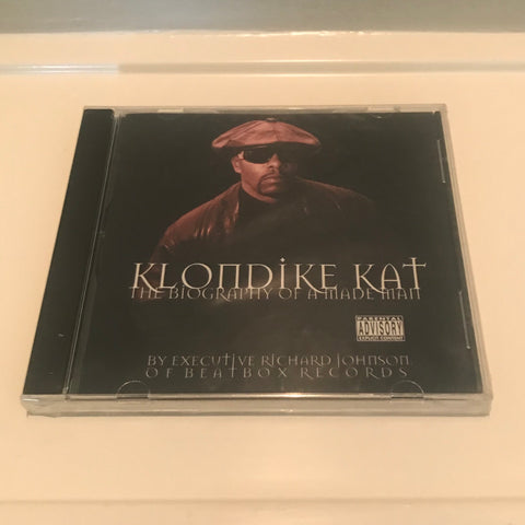 "KLONDIKE KAT ""THE BIOGRAPHY OF A MADE MAN"""
