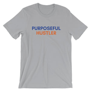 Purposeful Hustler - Short-Sleeve Unisex T-Shirt
