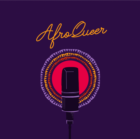 AfroQueer, a podcast about queer Africans living, loving, surviving and thriving on the African continent, and in diaspora.