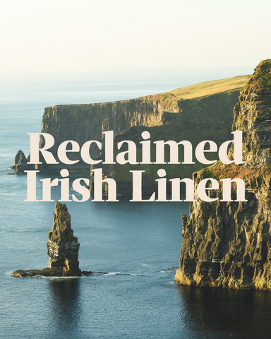 Our Irish linen is a super sustainable heritage fabric. We get ours 'end-of-roll', meaning it's from other designers that have overproduced.