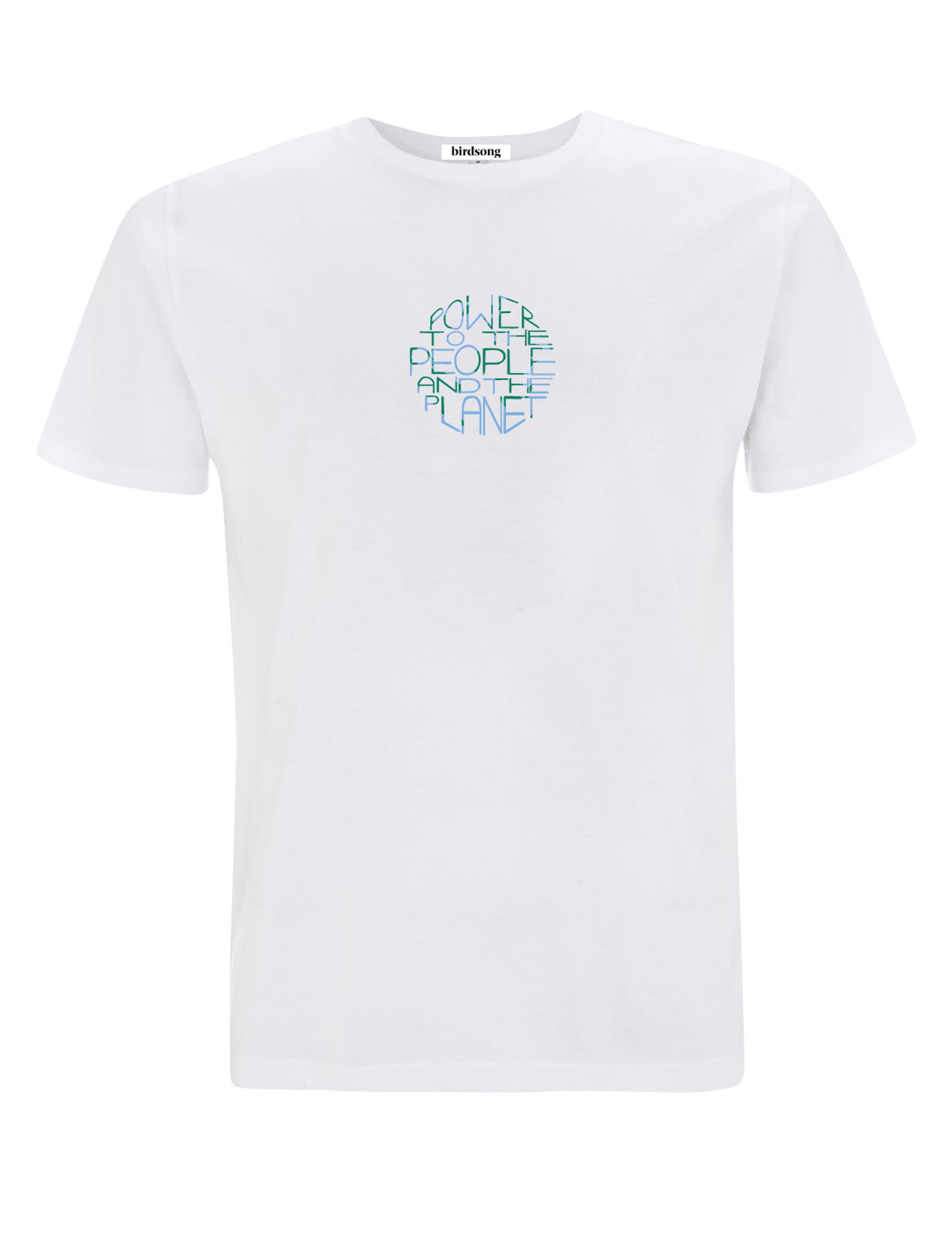 Power to the People and the Planet Organic Cotton T-shirt CLOTHING BIRDSONG