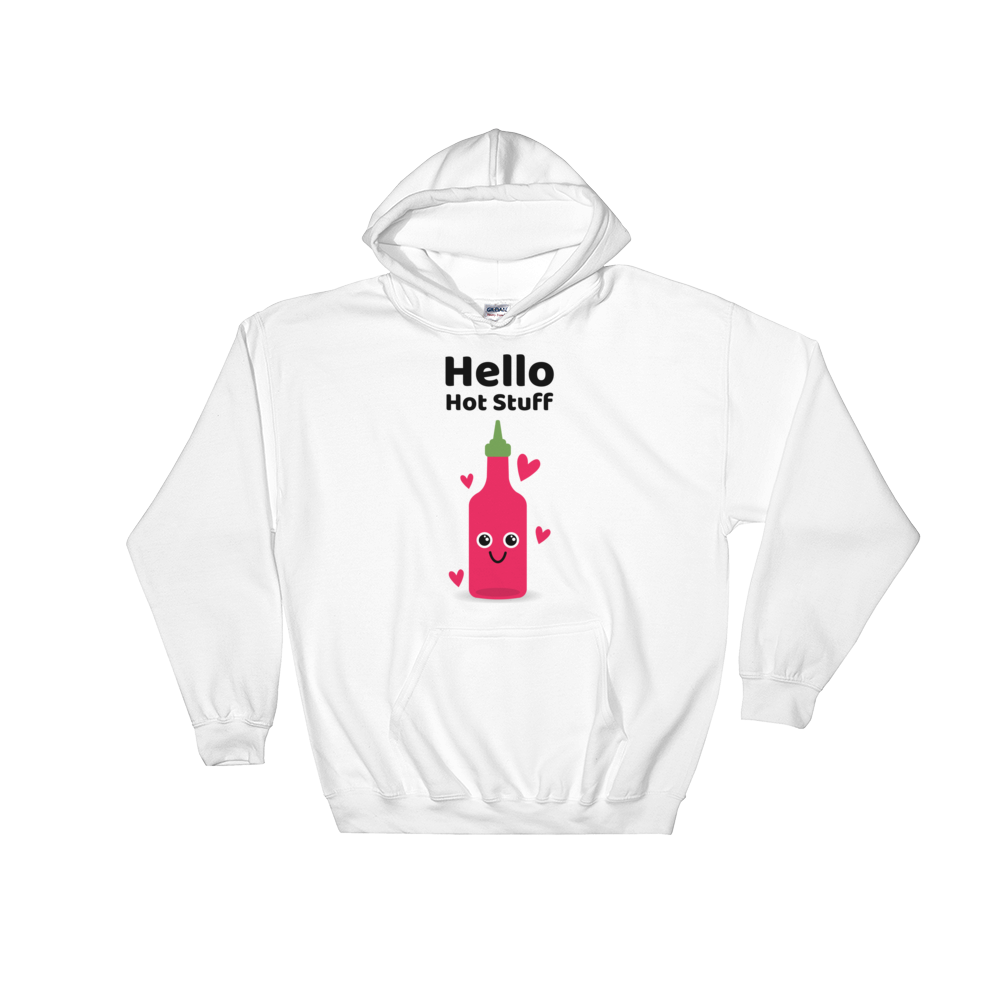 Cute Romance Hello Hot Stuff Hoodie
