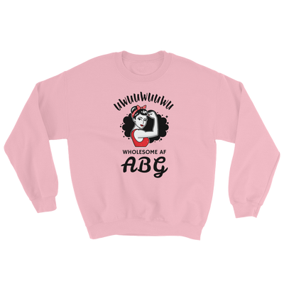Wholesome AF ABG Strength Sweatshirt