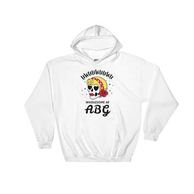 Wholesome AF ABG For Life Hoodie