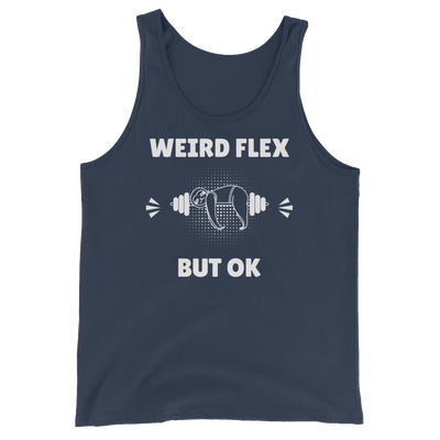 Weird Flex But OK Sloth Tank