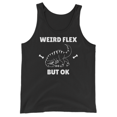 Weird Flex But OK T-Rex Tank