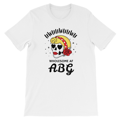 Wholesome AF ABG For Life T-Shirt