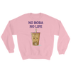 Featured Foods No Boba No Life Sweatshirt