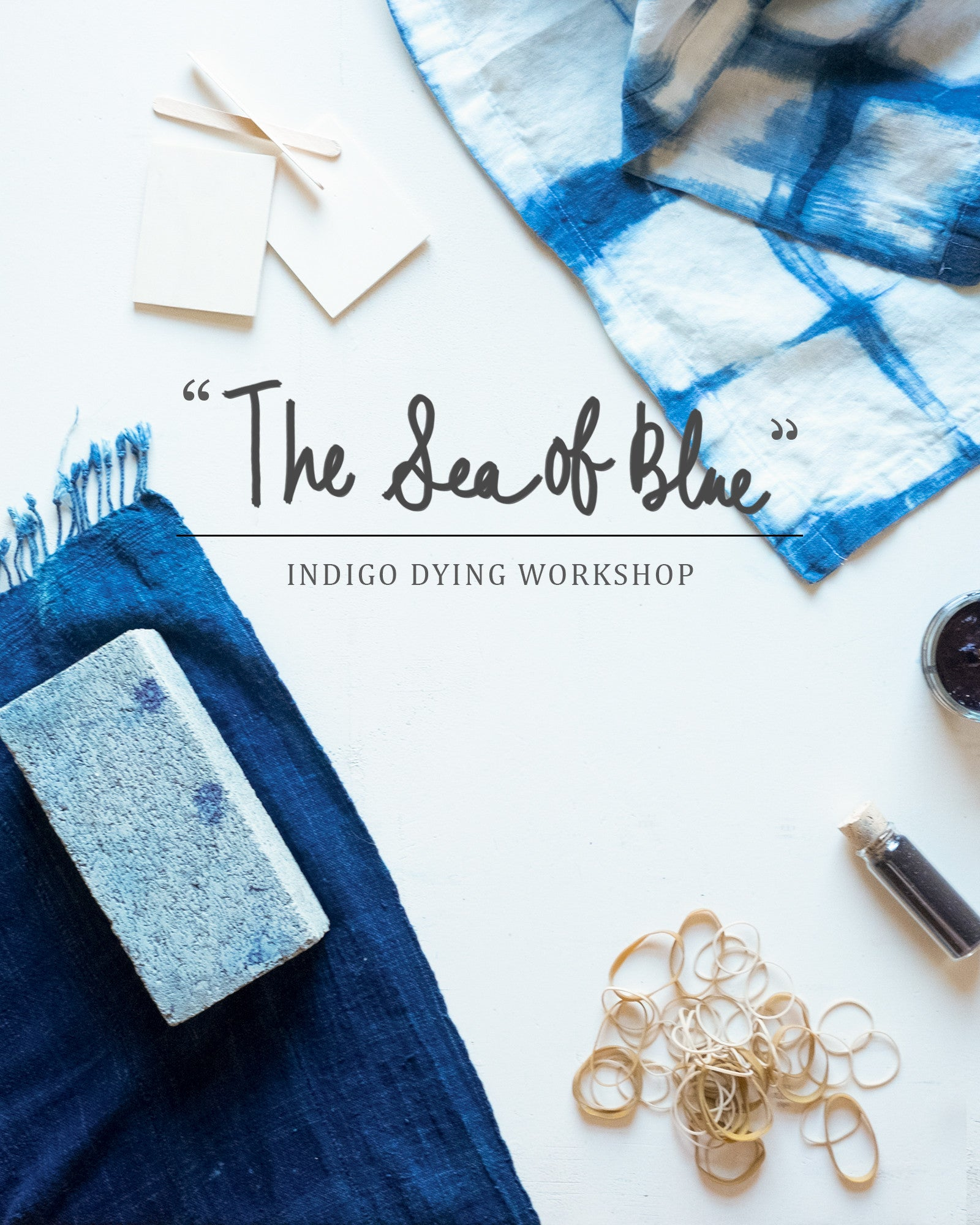"""The Sea of Blue"" Aurum Goods Indigo Dying Workshop"