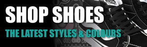 Skateboard Shoes Vans Etnies Straye Lakai The Boarding House Exeter www.bohoexeter.com