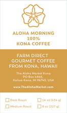 Load image into Gallery viewer, 100% Kona Coffee - Aloha Morning Gourmet Coffee