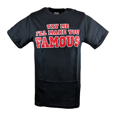Undertaker Try Me I'll Make You Famous Mens T-shirt