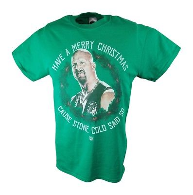 Merry Christmas Cause Stone Cold Steve Austin Said So WWE Mens Green T-shirt