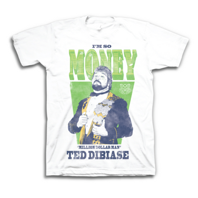 I'm So Money Million Dollar Man Ted Dibiase WWE Legends Mens White T-shirt