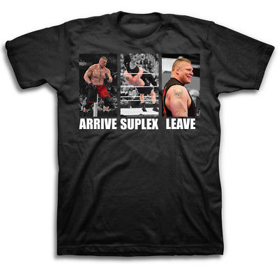 Brock Lesnar Photos Arrive Suplex Leave WWE Mens T-shirt