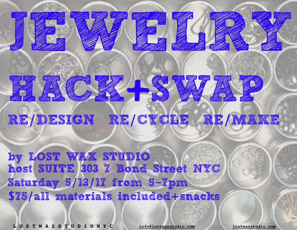 workshop / JEWELRY HACK+SWAP 5/13/17