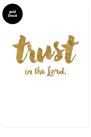 Postkarte - Trust in the Lord