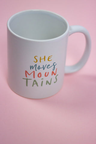 Tasse - She moves mountains