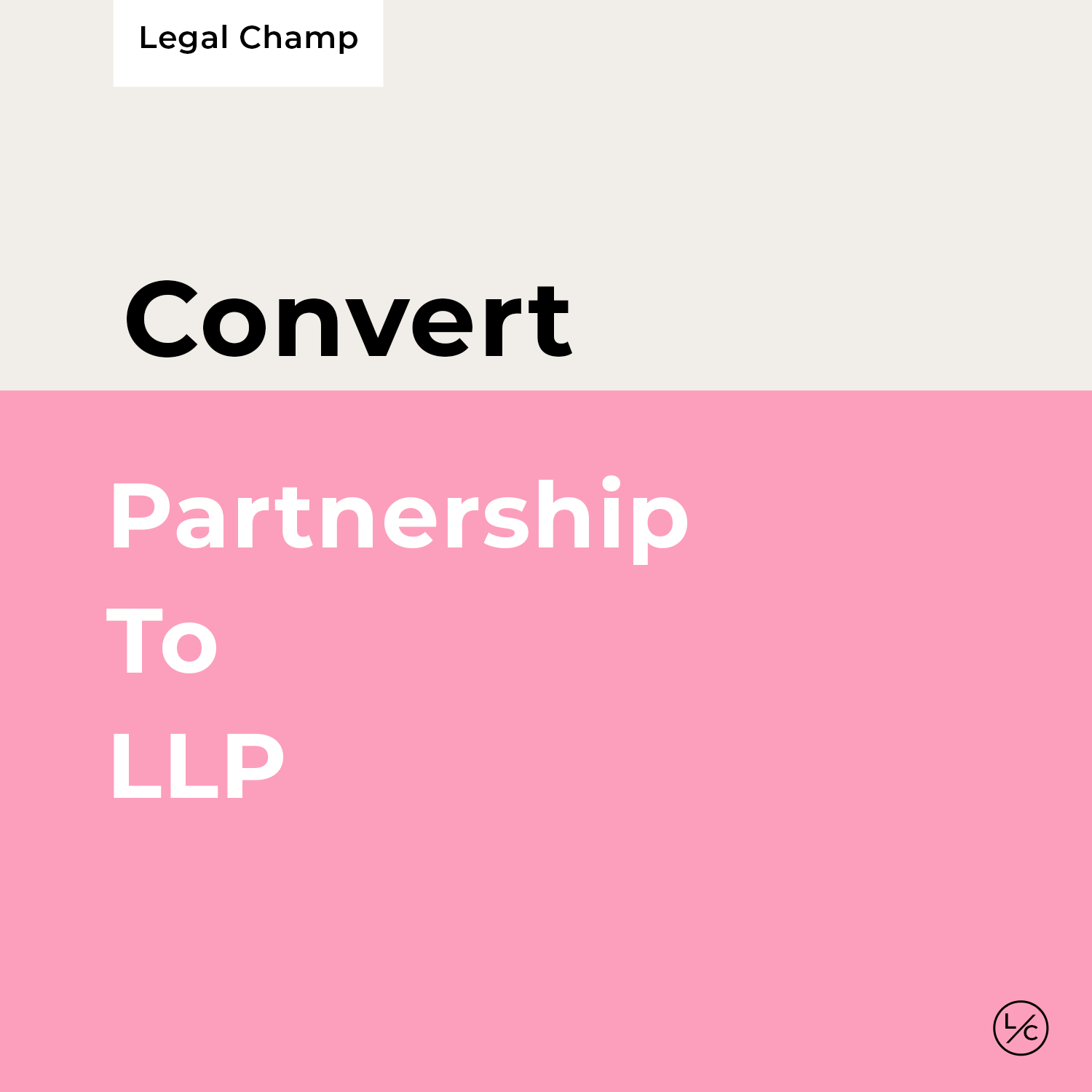 Partnership to LLP