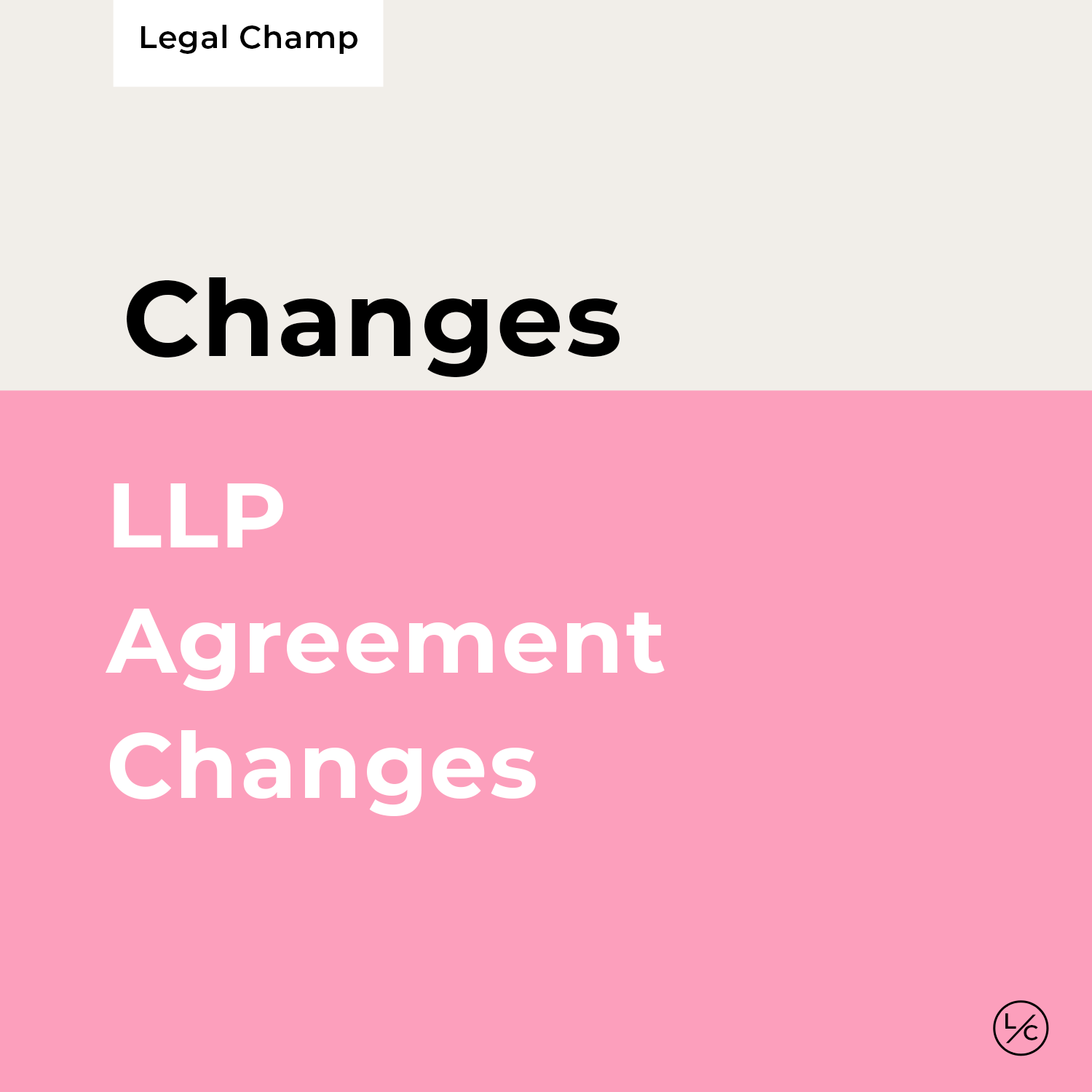 LLP Agreement Changes