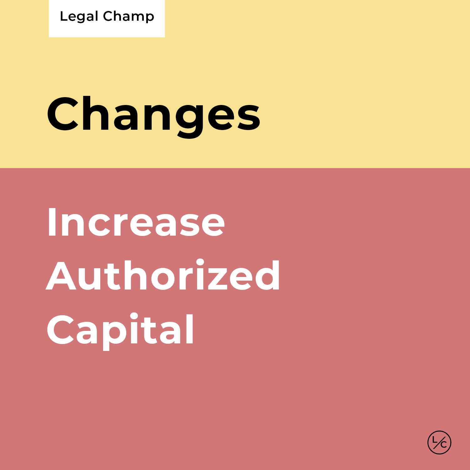 Increase Authorized Capital