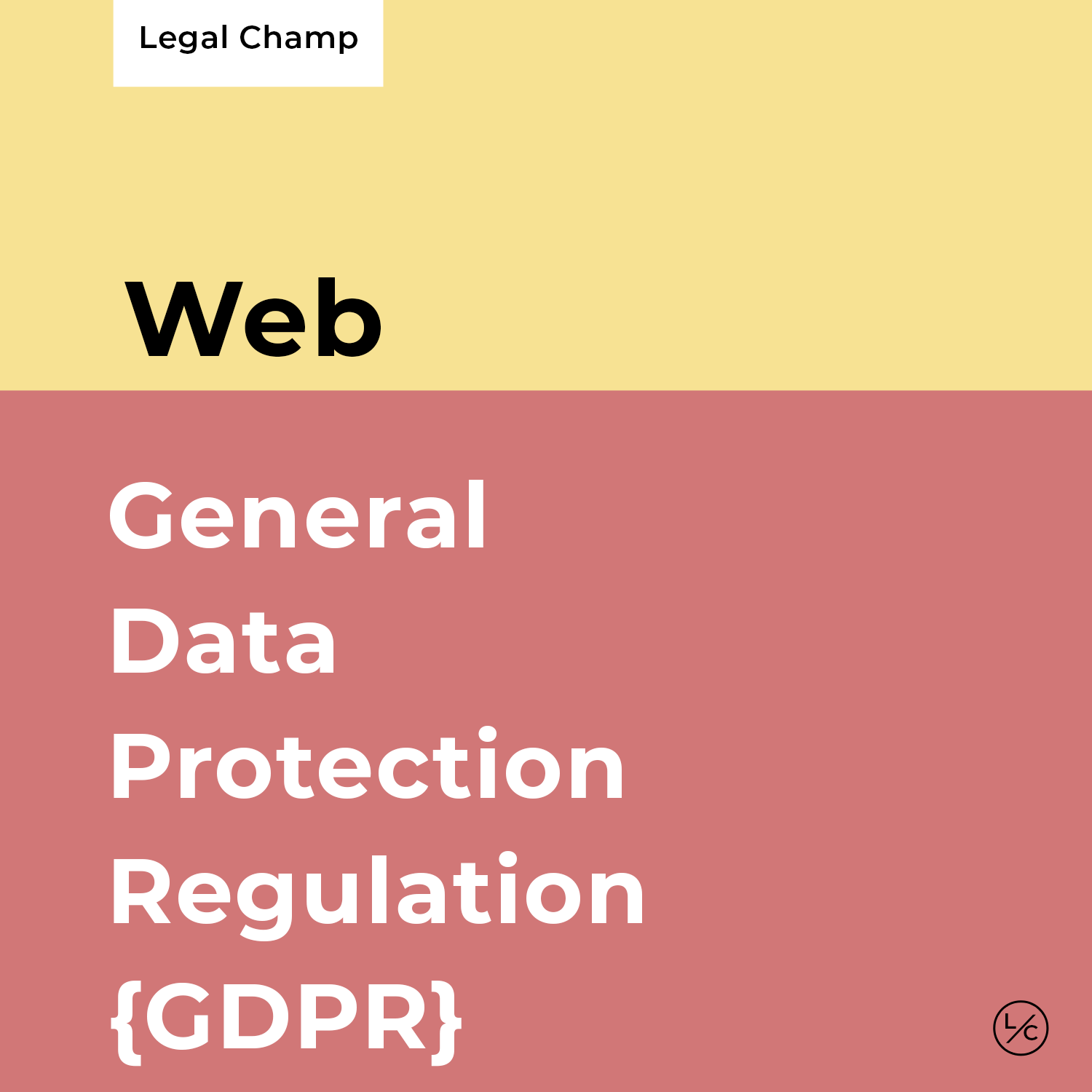 General Data Protection Regulation [GDPR]