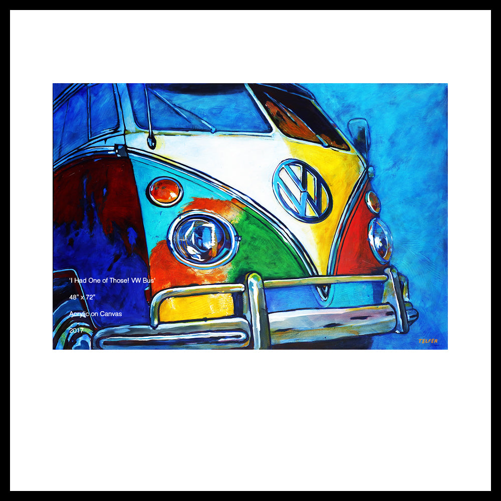 "'I had One of Those- VW Bus' 48"" x 72"", Acrylic on Canvas, Call for Price"