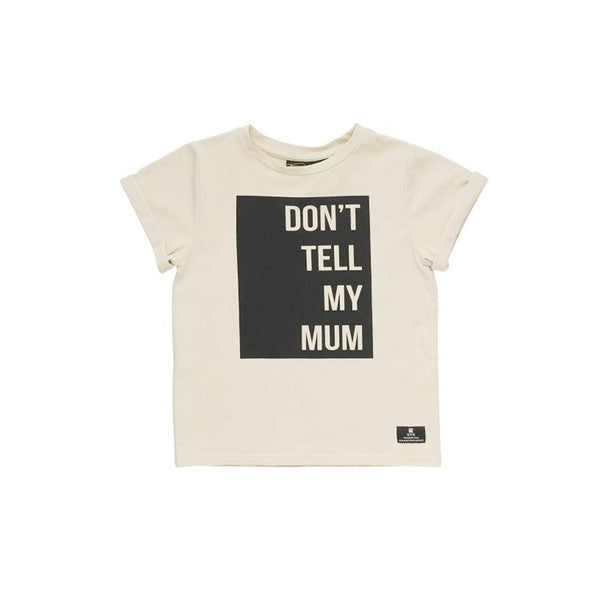 Rock Your Baby Don't Tell My Mum ss T Shirt