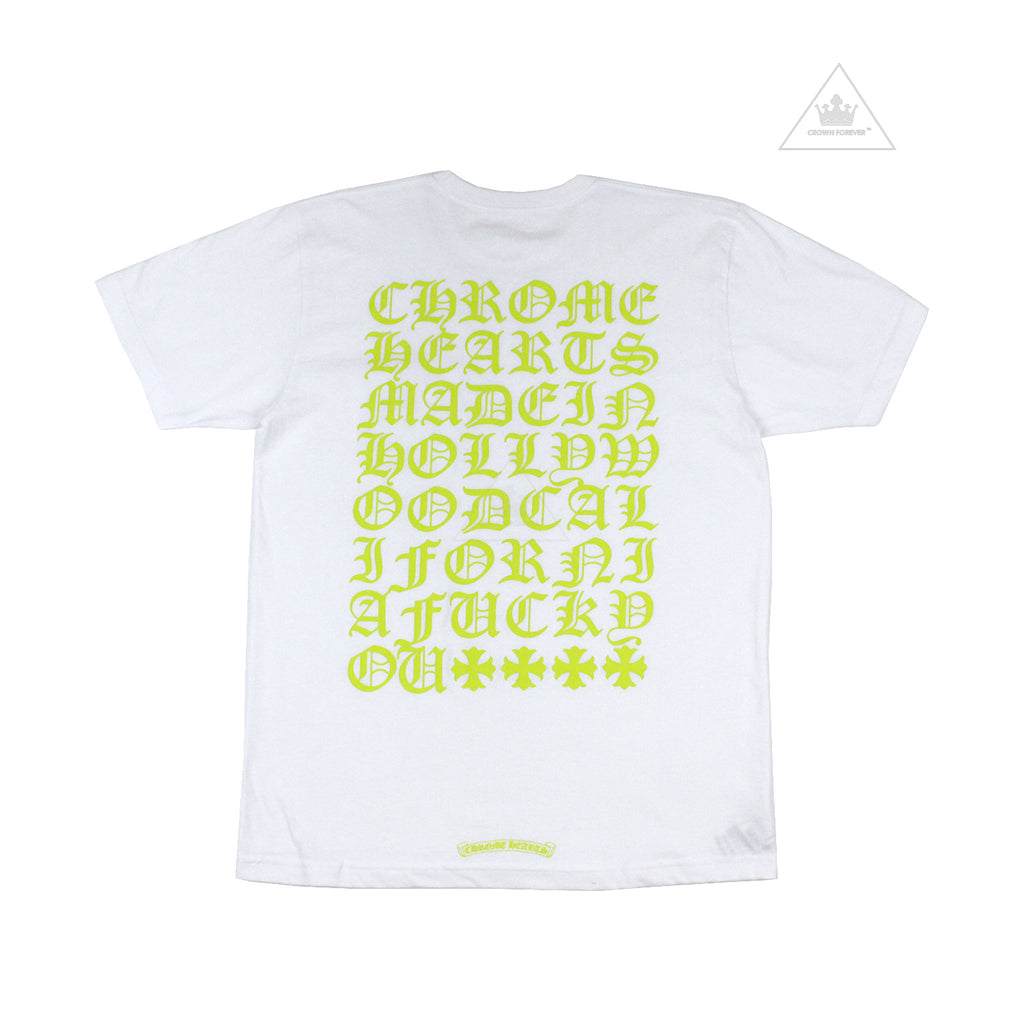 Chrome Hearts Made in Hollywood USA Fuck You Script Short Sleeve T Shirt in White with Acid Green Script