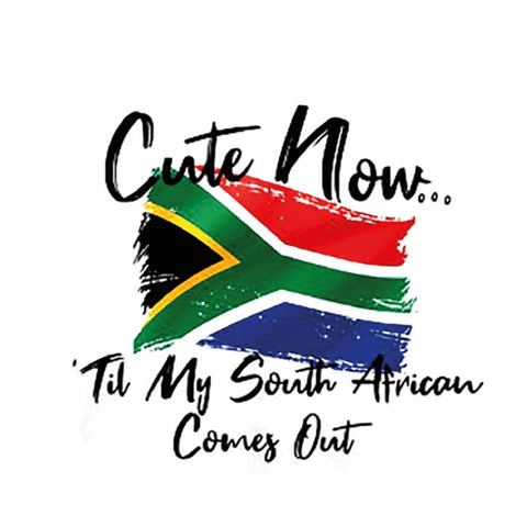 Cute Till My South African T-Shirt