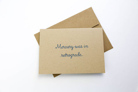 Goods That Matter - Mercury Was in Retrograde - Greeting Card