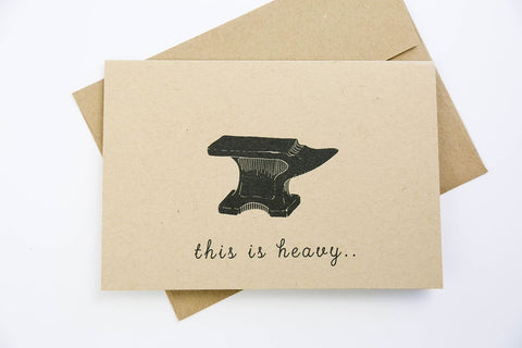 GOODS THAT MATTER 'This is Heavy' Greeting Card