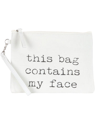 "OOH LA LA ""SAVE FACE"" This Bag Contains My Face Cosmetic Zipper Pouch"