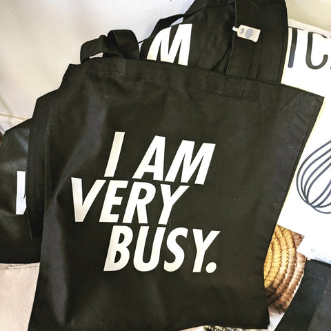 "VerucaStyle ""I AM VERY BUSY"" Black and White Cotton Reusable Tote"