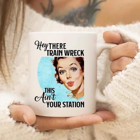The Clever Mess - Hello Trainwreck Mug